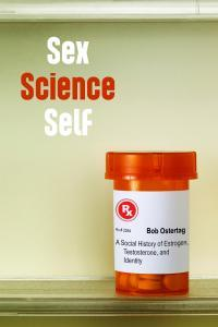 Sex, Science, Self - Ostertag
