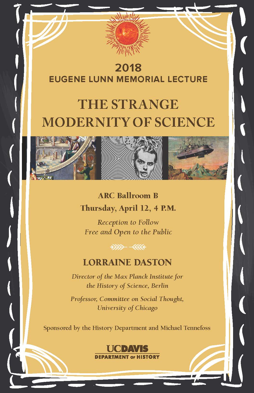 "Poster for 2018 Lunn Lecture by Lorraine Daston on ""The Strange Modernity of Science"""