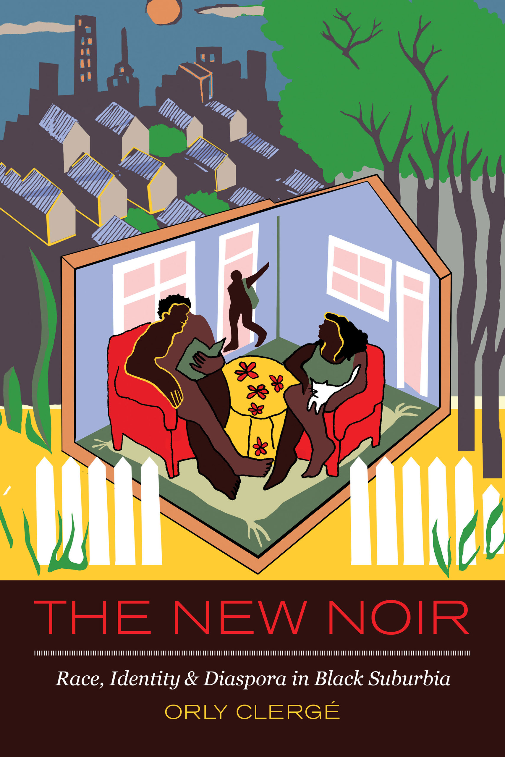 Cover of book, the New Noir, with illustration of African American family in living room, suburbs and city scape behind their home