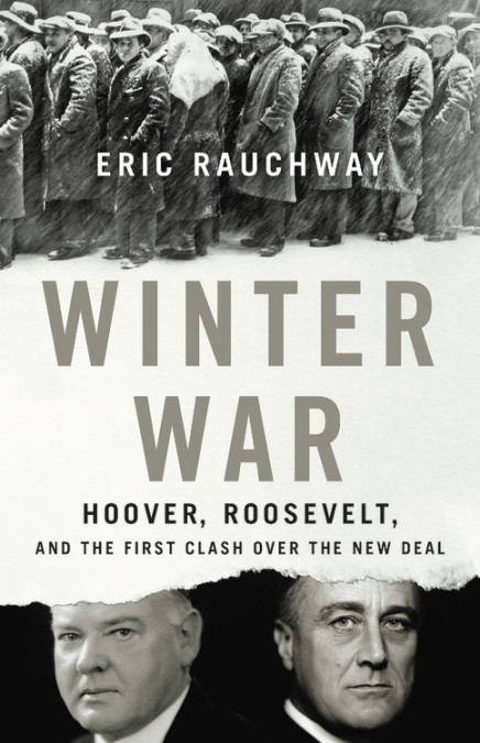 Book cover with Depression-era photo of men standing in line in snowy weather and portraits of Presidents Herbert Hoover and Franklin Roosevelt
