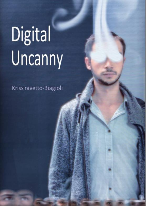 Book cover of Digital Uncanny by cinema and digital media professor