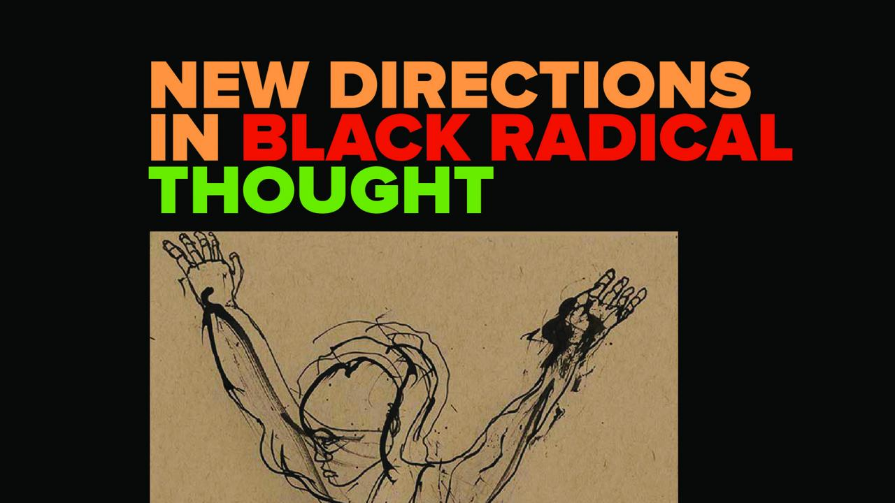 Black radical thought image for event at UC Davis African and African-American studies